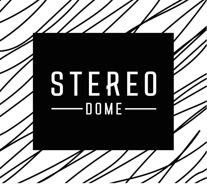 Stereo Dome
